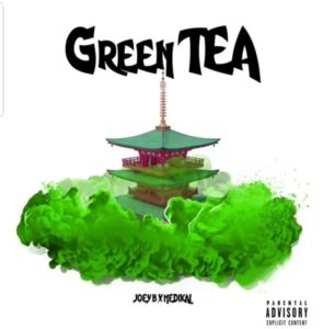 Joey b green tea ft Medikal