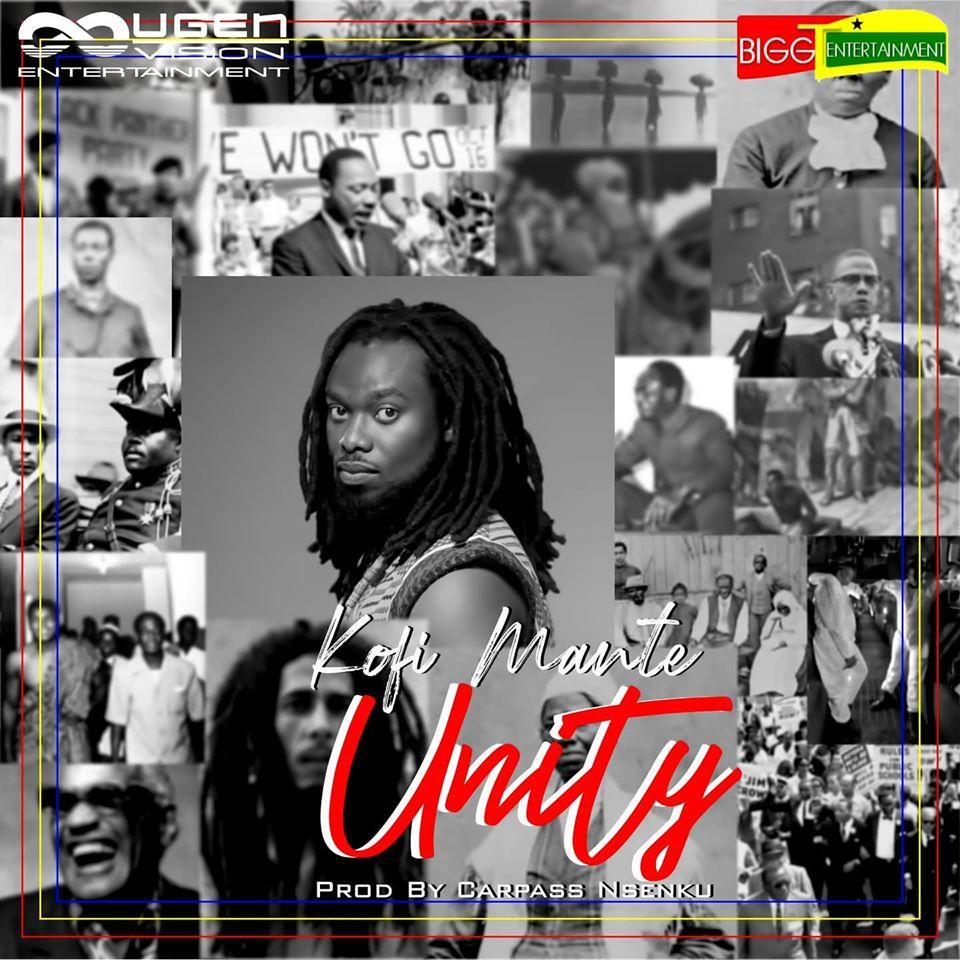 Kofi Mante - Unity (Prod By Carpass N