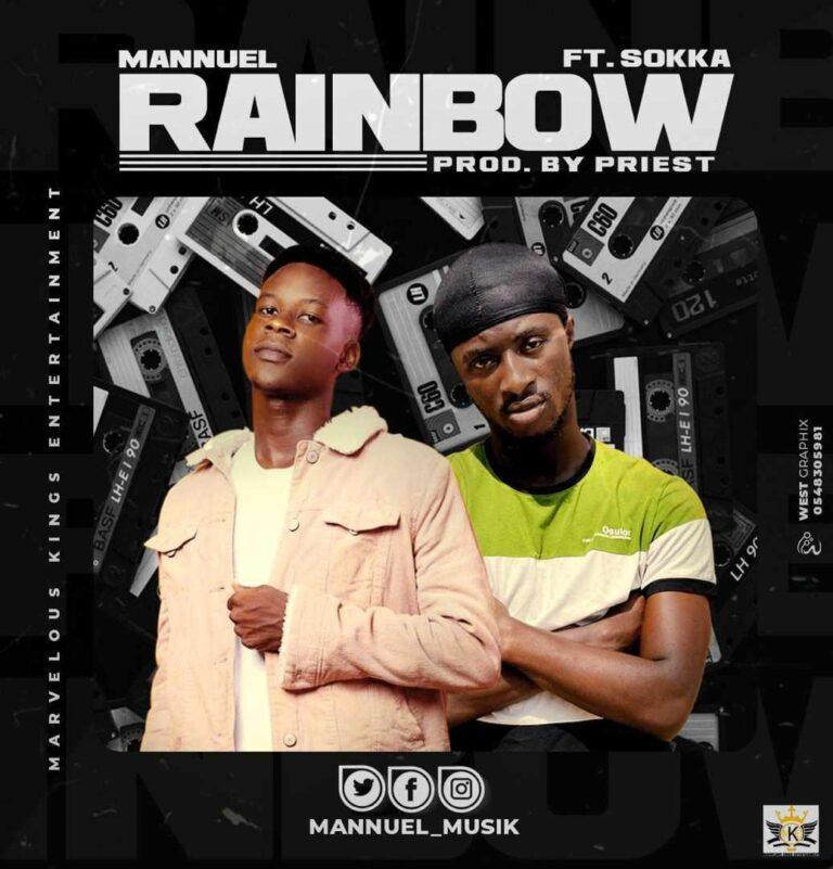 Mannuel Musik x Sokka – Rainbow (Prod. by Priest)