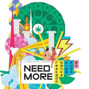 Reekado Banks – Need More ft. Kida Kudz & EO
